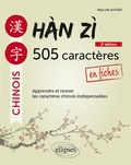 Miao Lin-Zucker - Han Zi - 505 caractères chinois en fiches.