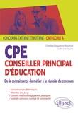 Christine Focquenoy - Conseiller principal d'éducation (CPE) - De la connaissance du métier à la réussite du concours externe et interne catégorie A.
