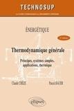 Claude Chèze et Pascal Bauer - Thermodynamique générale Niveau B - Principes, systèmes simples, utilisation, thermique.