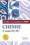 Lionel Uhl - Les 1001 questions de la chimie en prépa - 2e année PC/PC*.