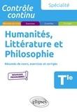 Denis Collin et Marie-Pierre Frondziak - Spécialité Humanités, Littérature et Philosophie Tle - Résumés de cours, exercices et corrigés.