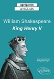 François Laroque - King Henry V, William Shakespeare.
