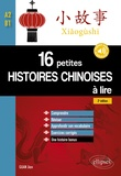 Jian Guan - 16 petites histoires chinoises à lire - Comprendre, réviser, approfondir son vocabulaire avec exercices corrigés.