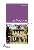 Agnès Marin - Le Voyage.