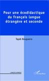 Tayeb Bouguerra - Pour une écodidactique du français langue étrangère et seconde.