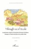 Sylvie Antoine et Ahmed Azakhou - Tifinagh va à l'école - Le patrimoine culturel à l'école dans la province d'Al Haouz. 1 CD audio