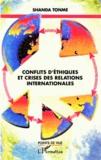 Jean-Claude Shanda Tonme - Conflits d'éthiques et crises des relations internationales.