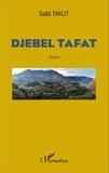 Saâd Taklit - Djebel Tafat.