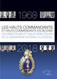 Alioune Faye - Les hauts commandants et hauts commandants en second ou directeurs et sous-directeurs de la gendarmerie nationale du Sénégal de 1960 à 2018.