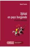 Daniel Taranto - Djihâd en pays burgonde et autres aventures.