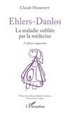 Claude Hamonet - Ehlers-Danlos - La maladie oubliée par la médecine.