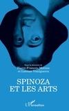 Pierre-François Moreau et Lorenzo Vinciguerra - Spinoza et les arts.