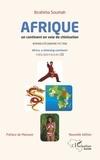 Ibrahima Soumah - L'Afrique un continent en voie de chinisation - Roman d'économie-fiction.