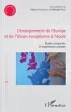 Mauve Carbonell et Nathalie Rezzi - L'enseignement de l'Europe et de l'Union européenne à l'école - Etudes comparées et expériences croisées.