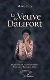 Mawa Faye - La veuve de Dalifort.