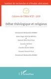 IREA - Cahiers de l'IREA N°27/2019 : Débat théologique et religieux.