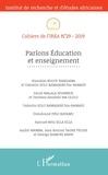 IREA - Cahiers de l'IREA N° 29/2019 : Parlons Education et enseignement.