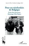 Jean Le Dû et Gudrun Ledegen - Pour un néerlandais de Belgique - Ecrits d'un précurseur - Hommage à Kas Deprez.