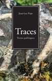 Jean-Luc Pujo - Traces - Textes politiques.