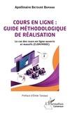 Apollinaire Batouré Bamana - Cours en ligne : guide méthodologique de réalisation - Le cas des cours en ligne ouverts et massifs (CLOM/MOOC).