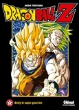 Akira Toriyama - Dragon Ball Z Les films Tome 8 : Broly le super guerrier.