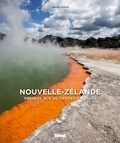 Arnaud Guérin - Nouvelle-Zélande - Voyage aux antipodes sauvages.