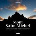 Arnaud Guérin - Mont Saint-Michel - Une île mythique et une baie d'exception.