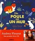 Une poule sur un mur : Poèmes et fables d'animaux interprétés par Audrey Fleurot / Audrey Fleurot, Clémence Pollet | Fleurot, Audrey
