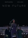 Benoît Delépine et  Stan & Vince - Now Future.