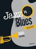Philippe Margotin - Jazz'n Blues - 100 ans de musique noire.