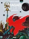 Philippe Druillet et Michel Demuth - Yragaël L'intégrale : Yragaël - Urm le fou.