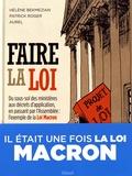 Faire la loi / Scénario Hélène Bekmezian, Patrick Roger et Aurel   Bekmezian, Hélène. Auteur