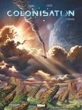 Denis-Pierre Filippi et Vincenzo Cucca - Colonisation Tome 2 : Perdition.