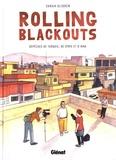 Rolling Blackouts : dépêches de Turquie, de Syrie et d'Irak / Sarah Glidden | Glidden, Sarah. Auteur. Illustrateur