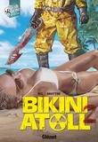 Christophe Bec et Bernard Khattou - Bikini Atoll Tome 2 : .
