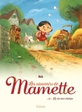 Les souvenirs de Mamette, La vie aux champs. 1 / Nob   Nob (1973-....)