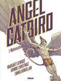 Margaret Atwood et Johnnie Christmas - Angel Catbird Tome 1 : Métamorphose.