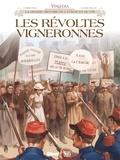 Eric Corbeyran et Lucien Rollin - Vinifera  : Les révoltes vigneronnes.