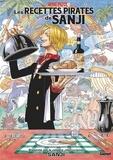 Sanji - One Piece Les recettes pirates de Sanji - Le cuisinier marin de première classe.