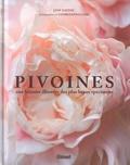 Jane Eastoe et Georgianna Lane - Pivoines - Une histoire illustrée des plus beaux spécimens.