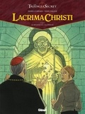 Didier Convard et Denis Falque - Lacrima Christi Tome 5 : Le message de l'Alchimiste.