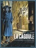Vincent Brugeas et Emmanuel Herzet - La Cagoule Tome 2 : La patience de l'araignée.