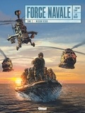 Thierry Lamy et Luc Brahy - Force Navale Tome 2 : Mission Resco.