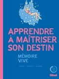 Makyo et Massimiliano Leomacs - Apprendre à maîtriser son destin - Mémoire vive.