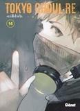 Sui Ishida - Tokyo Ghoul : Re Tome 14 : .