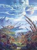 Denis-Pierre Filippi et Vincenzo Cucca - Colonisation Tome 5 : Sédition.