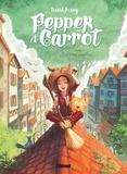 David Revoy - Pepper et Carrot Tome 3 : L'Effet papillon.