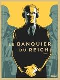 Pierre Boissiere et Philippe Guillaume - Le banquier du Reich Tome 2 : .