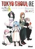 Sui Ishida et Shin Towada - Tokyo Ghoul : Re  : Quest - Roman.