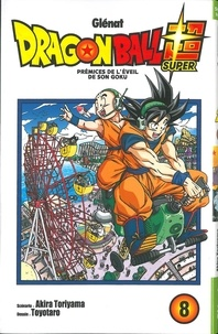 Akira Toriyama et  Toyotaro - Dragon Ball Super Tome 8 : .